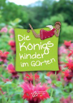 UB Design - Die Königskinder im Garten