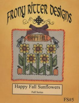 Frony Ritter Designs - Happy Fall Sunflowers