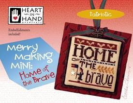 Heart In Hand Needleart - Merry Making Mini - Home Of The Brave (w/embellishments)