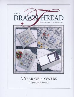 The Drawn Thread - A Year of Flowers