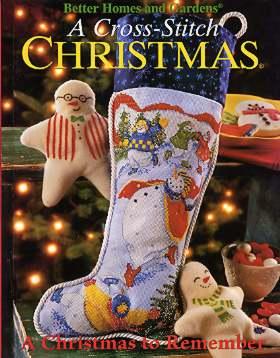 A Christmas To Remember.Cross Stitch Corner Better Homes Gardens A Christmas To Remember